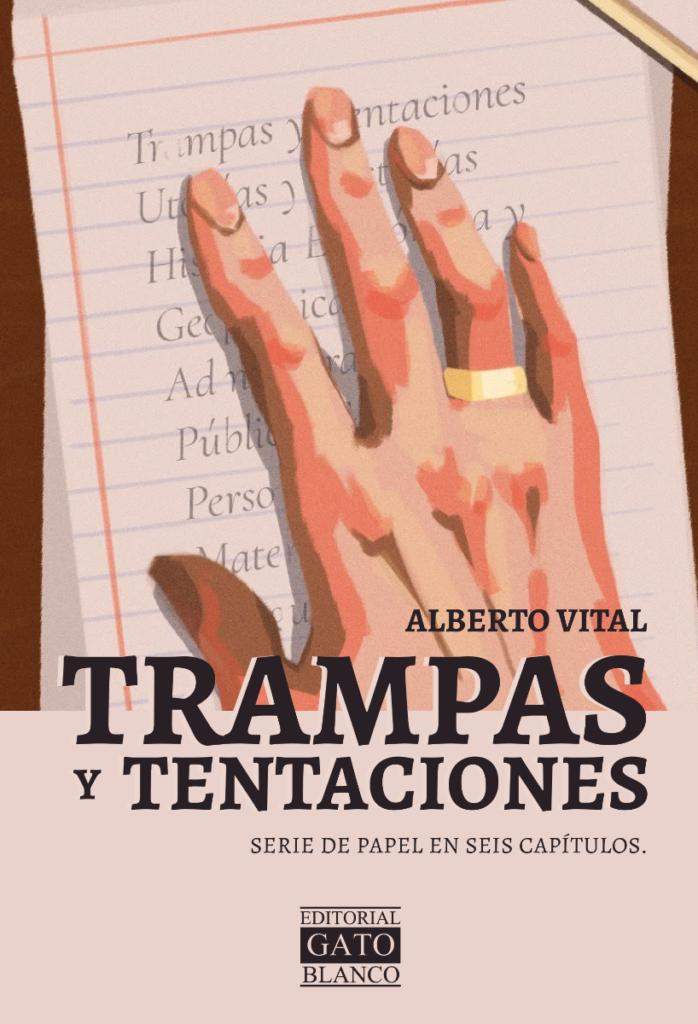 Alberto Vital  presenta trampas y tentaciones