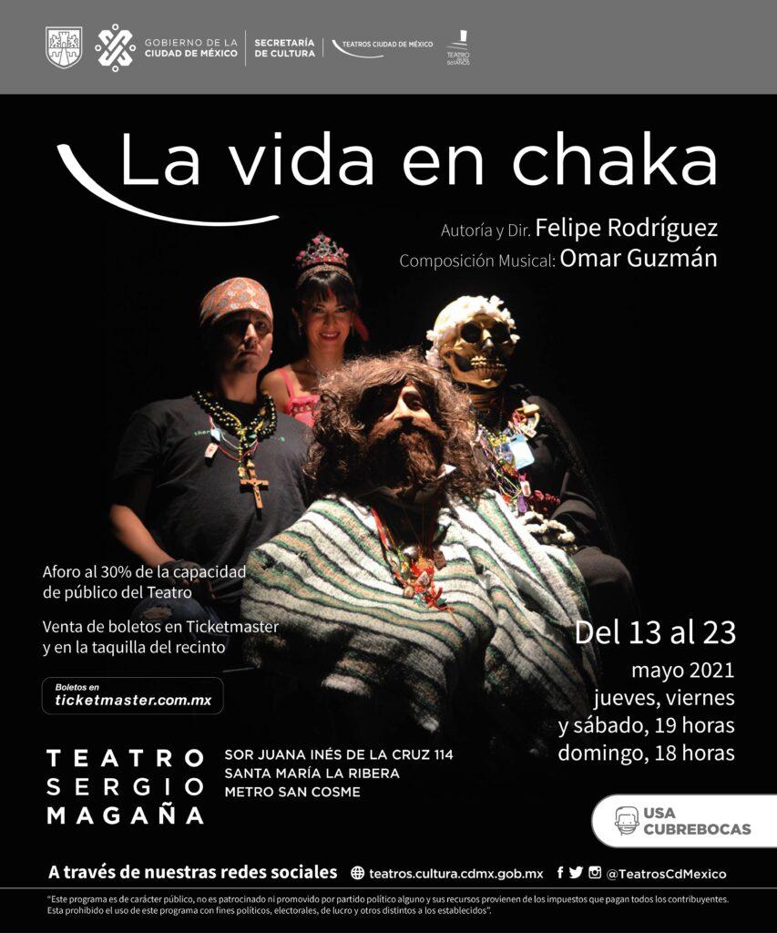 Ópera de La Vida en Chaka al Teatro Sergio Magaña