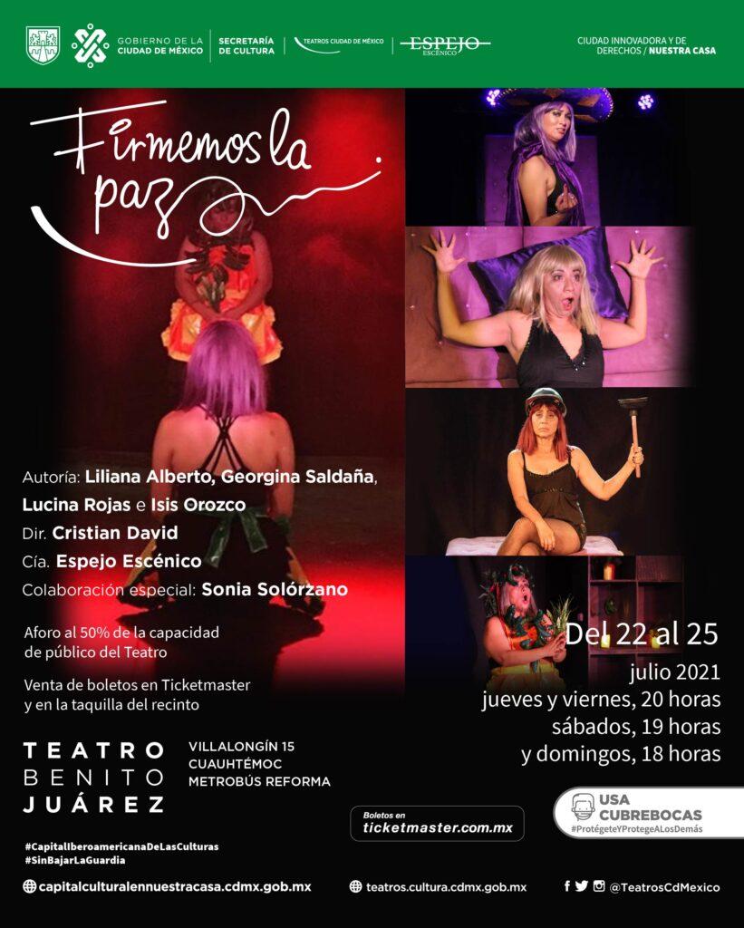 Teatro Benito Juárez albergará la obra Firmemos la paz