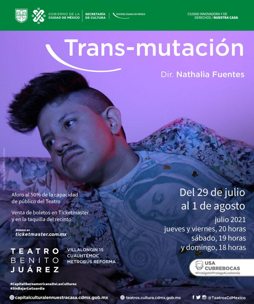 Presenta Teatro Benito Juárez la obra Trans-Mutación