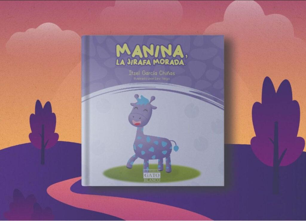 Manina: la jirafa morada un cuento para niñas y niños