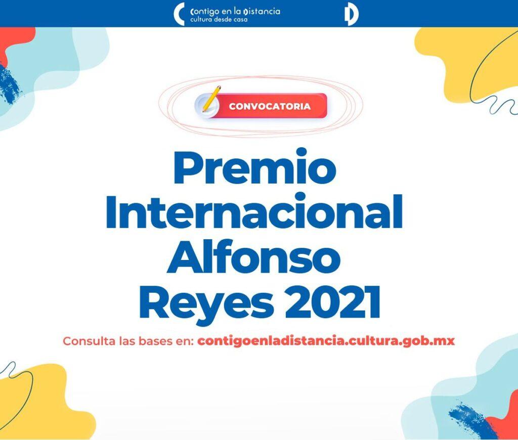 Convocan al Premio Internacional Alfonso Reyes 2021