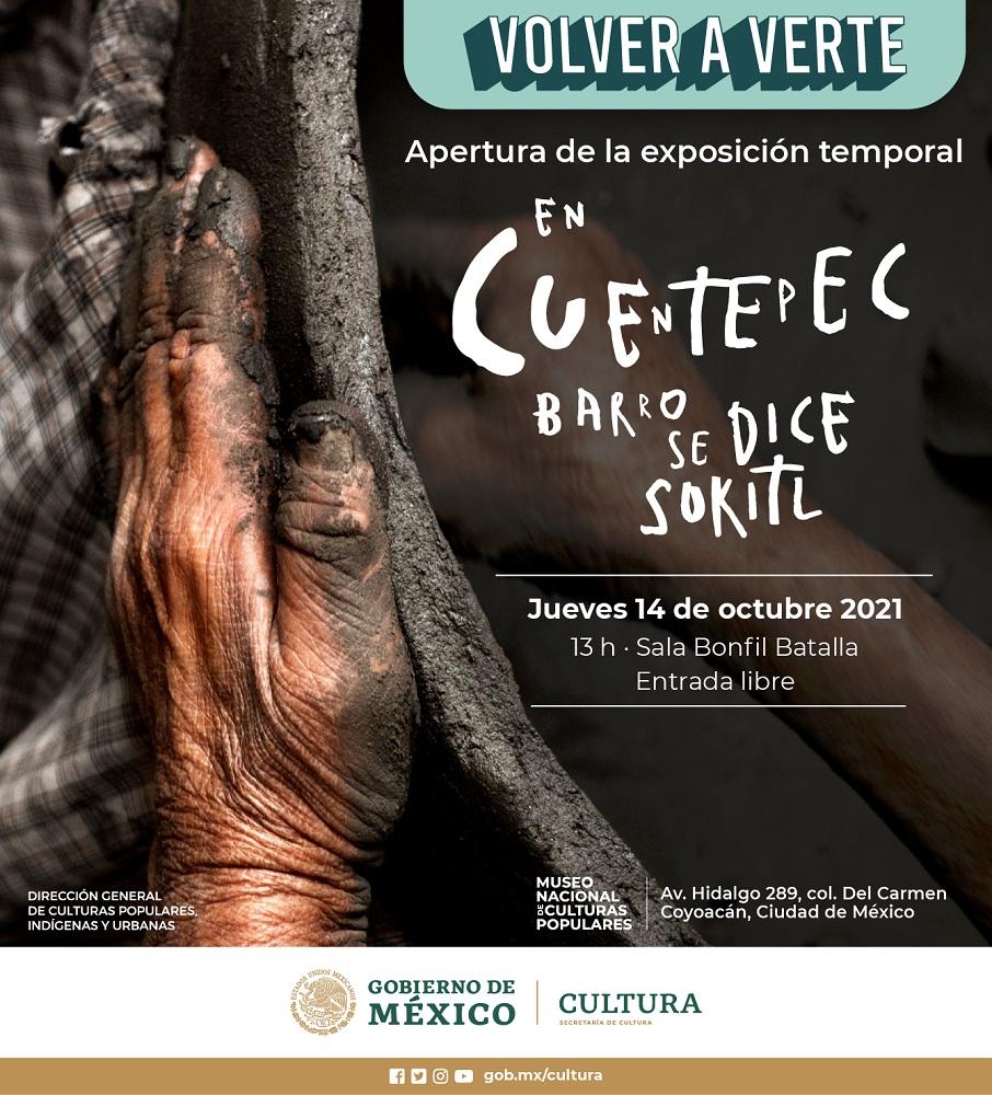 """Exposición """"En Cuentepec barro se dice sokitl"""""""